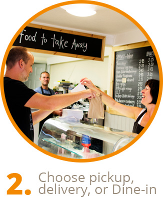 Choose pickup, delivery or dine-in